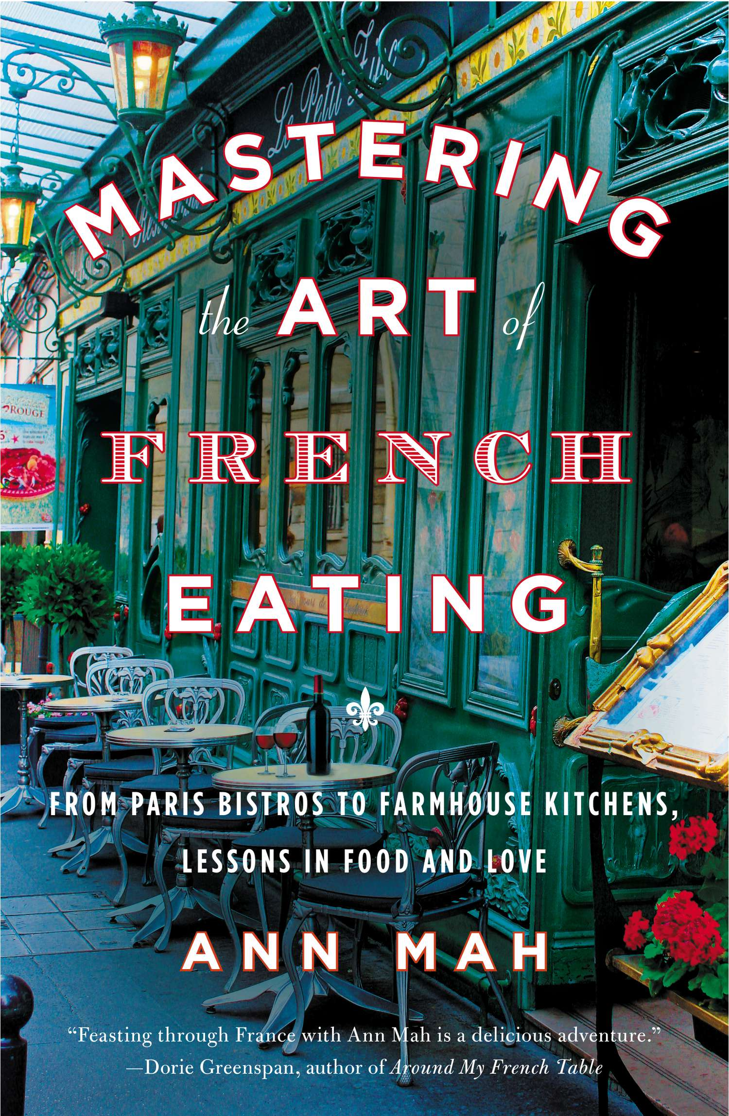 cover of paperback book of Ann Mah's Mastering the Art of French Eating