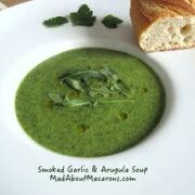 smoked garlic arugula rocket soup