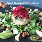 Baked Roquefort Green Salad