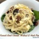 French Goat Cheese Walnut Pasta Sauce